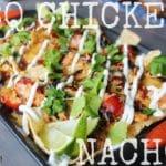 BBQ Chicken Nachos -heygrillhey.com