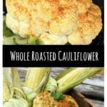 Grilled Whole Roasted Cauliflower