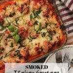 smoked Italian sausage lasagna