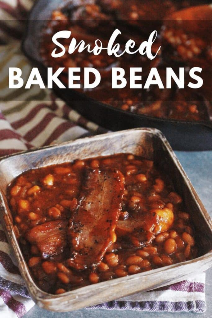 """smoked baked beans in a bowl. Text overlay reads """"Smoked Baked Beans."""""""