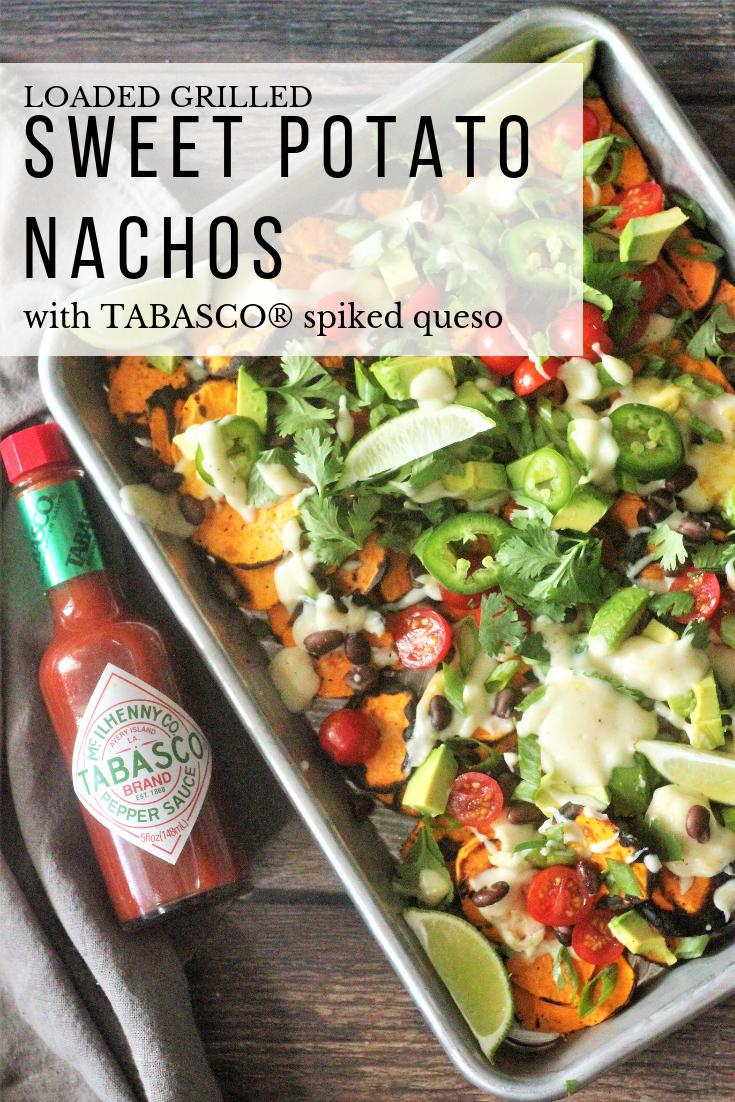 """Loaded Sweet Potato Nachos in a silver tray. Text overlay reads """"Loaded Grilled Sweet Potato Nachos with Tabasco Spiked Queso."""""""