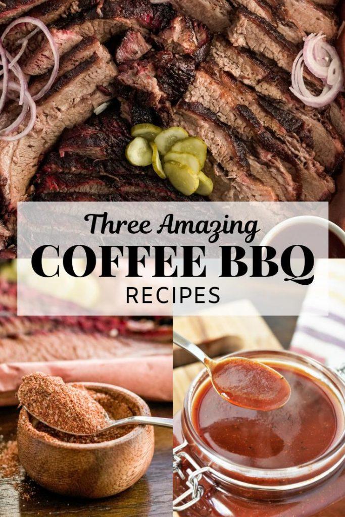 coffee rub brisket, coffee rub, and coffee BBQ sauce in a collage
