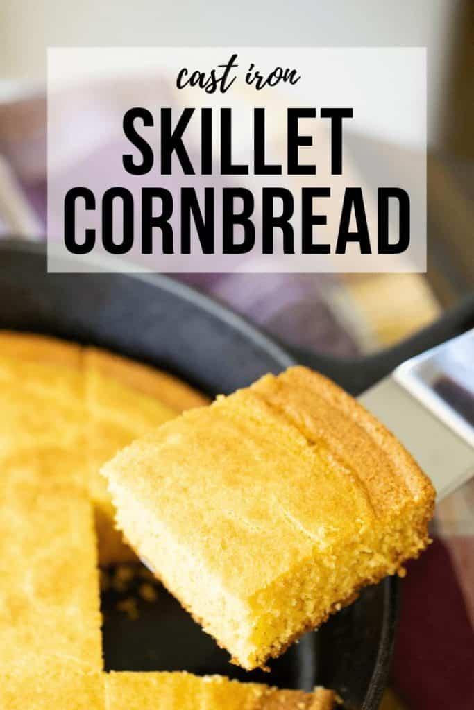 "slice of skillet cornbread on a spatula. Text overlay reads ""cast iron skillet cornbread.'"