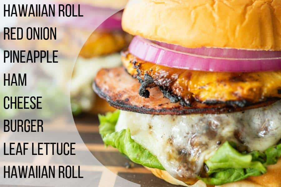 Cheeseburger topped with grilled ham and pineapple on a wood cutting board with text overlay about ingredients.