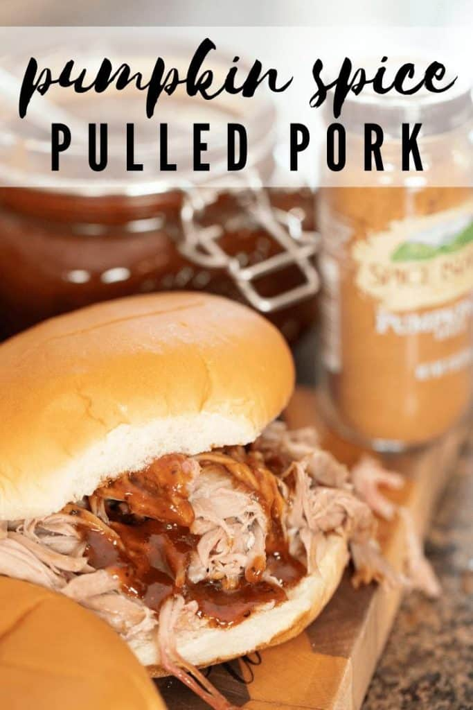 """pumpkin spice pulled pork on a bun with bbq sauce with text overlay that reads """"Pumpkin Spice Pulled Pork."""""""