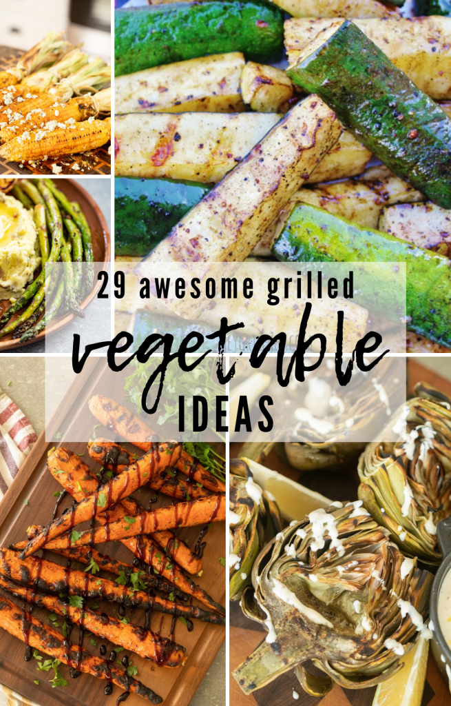 collage of grilled vegetable ideas, including grilled artichokes, zucchini, carrots, corn, and asparagus